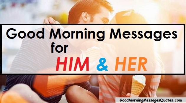 good morning messages for him and her