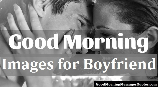 good morning images for boyfriend